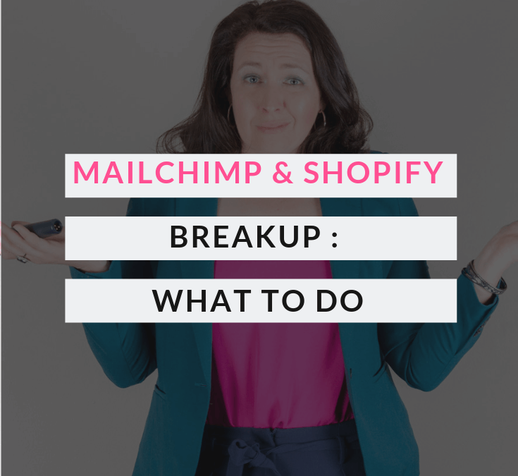 The MailChimp & Shopify Breakup: What you need to know & do