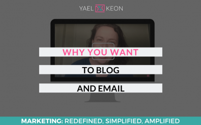 WHY YOU WANT TO BLOG AND EMAIL